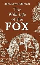 The Wild Life of the Fox