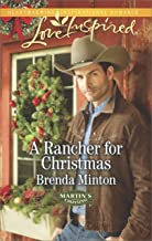 A Rancher for Christmas: A Wholesome Western Romance (Martin's Crossing Book 1)