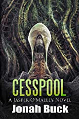 Cesspool (A Jasper O'Malley Novel Book 2) Kindle Edition
