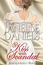 A Kiss with Scandal (Scandals & Secrets Book 4)