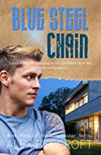 Blue Steel Chain: A Contemporary mm romance (Trowchester Series Book 3) (English Edition)