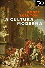 A Cultura Moderna eBook Kindle