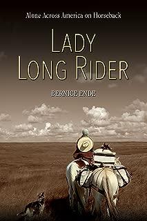 Lady Long Rider: Alone Across America on Horseback