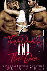 The Daddy and The Dom (Mafia Ménage Trilogy Book 2) (English Edition) Format Kindle
