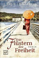 Das Flüstern der Freiheit (German Edition) eBook Kindle