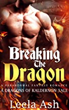 Breaking the Dragon (The Dragons of Kaldernon Chronicles Book 3)