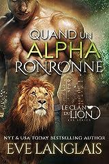 Quand un Alpha Ronronne (Le Clan du Lion t. 1) Format Kindle