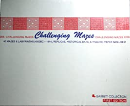 Challenging Mazes 40 Mazes & Labyrinths (4000BC-1944). Replicas, Historical Data, & Tracing Paper Included.