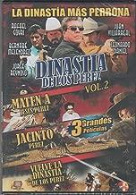 Dinastia De Los Perez Vol. 2 [Maten Ajesus Perez,jacinto Perez,vuelve La Dinastia De Los Perez]
