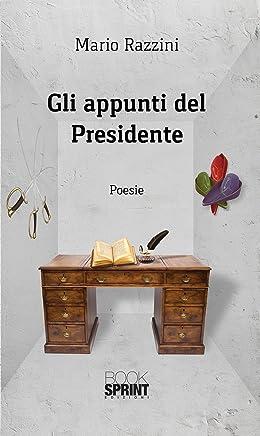 Gli appunti del Presidente