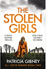 The Stolen Girls: A totally gripping thriller with a twist you won't see coming (Detective Lottie Parker Book 2) (English Edition) Formato Kindle