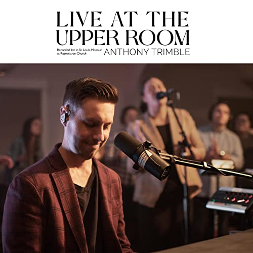 Anthony Trimble - Live at the Upper Room (2021)