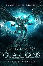 Guardians: The Final Battle (Guardians of Agalrae Book 5)