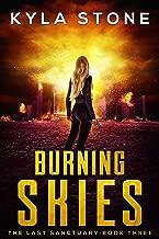 Burning Skies: The Last Sanctuary Book Three