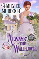 Always the Wallflower (Never the Bride Book 5) Kindle Edition
