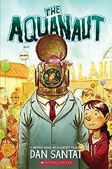 The Aquanaut: A Graphic Novel Kindle Edition