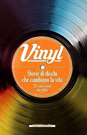 Vinyl: Storie di dischi che cambiano la vita (I minolli)