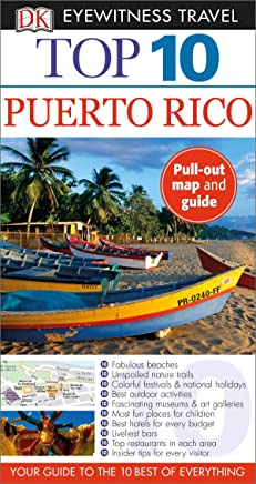 Top 10 Puerto Rico (DK Eyewitness Travel Guide)