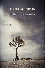 Il buio al crocevia (Italian Edition) Kindle Edition