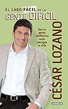 El lado facil de la gente difícil / The Easier Side of Difficult People (Spanish Edition)