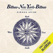 Bilbao - New York- Bilbao (Narración en Euskera) [Bilbao - New York- Bilbao]