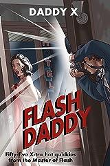 Flash Daddy Kindle Edition