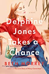 Delphine Jones Takes a Chance Hardcover