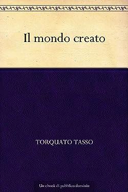 Il mondo creato (Italian Edition)