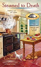 Steamed to Death (A Gourmet De-Lite Mystery Book 2)