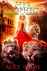 Her Prophecy: A Fantasy Romance Reverse Harem Adventure (The Royal Shifters Book 5) Kindle Edition