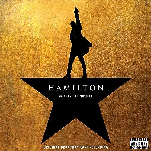 Hamilton (Original Broadway Cast Recording) [Explicit]