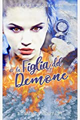 La Figlia del Demone: Romance Fantasy: Vol. 2 (Le Streghe di Villacorta) (Italian Edition) Format Kindle
