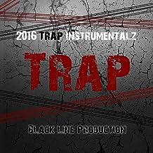 2016 Hard Trap Instrumentals