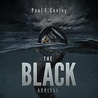 The Black: Arrival: Volume 2