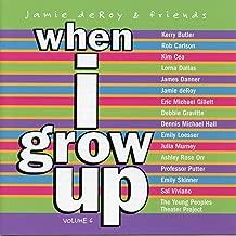 Jamie deRoy & Friends, Vol. 6: When I Grow Up