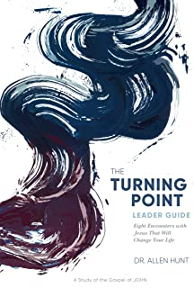 The Turning Point: Eight Encounters with Jesus That Will Change Your Life (Leader Guide)