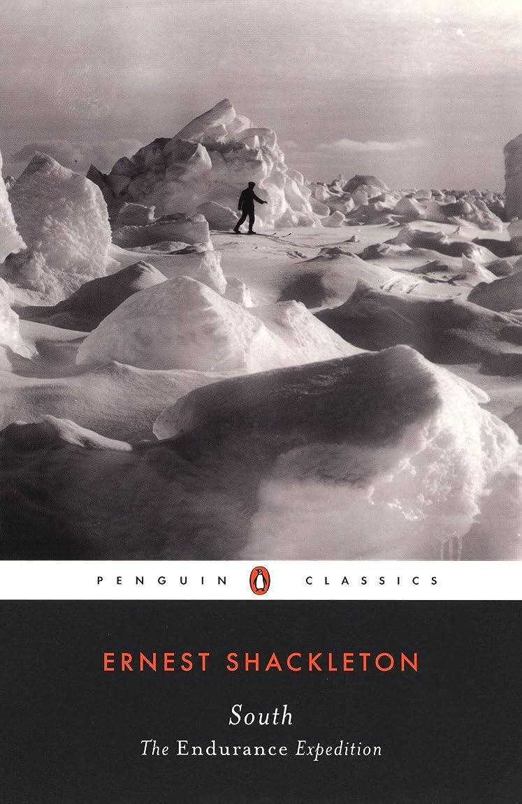 組アスリート番号South: The Endurance Expedition (Penguin Classics) (English Edition)