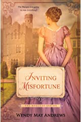 Inviting Misfortune: A Sweet Regency Romance (The Bequest Book Series 3) Kindle Edition