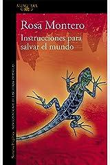 Instrucciones para salvar el mundo (Spanish Edition) Format Kindle