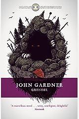 Grendel (FANTASY MASTERWORKS) Kindle Edition
