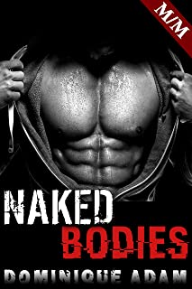 Naked Bodies: (Histoire Érotique Adulte MM M/M) (French Edition)