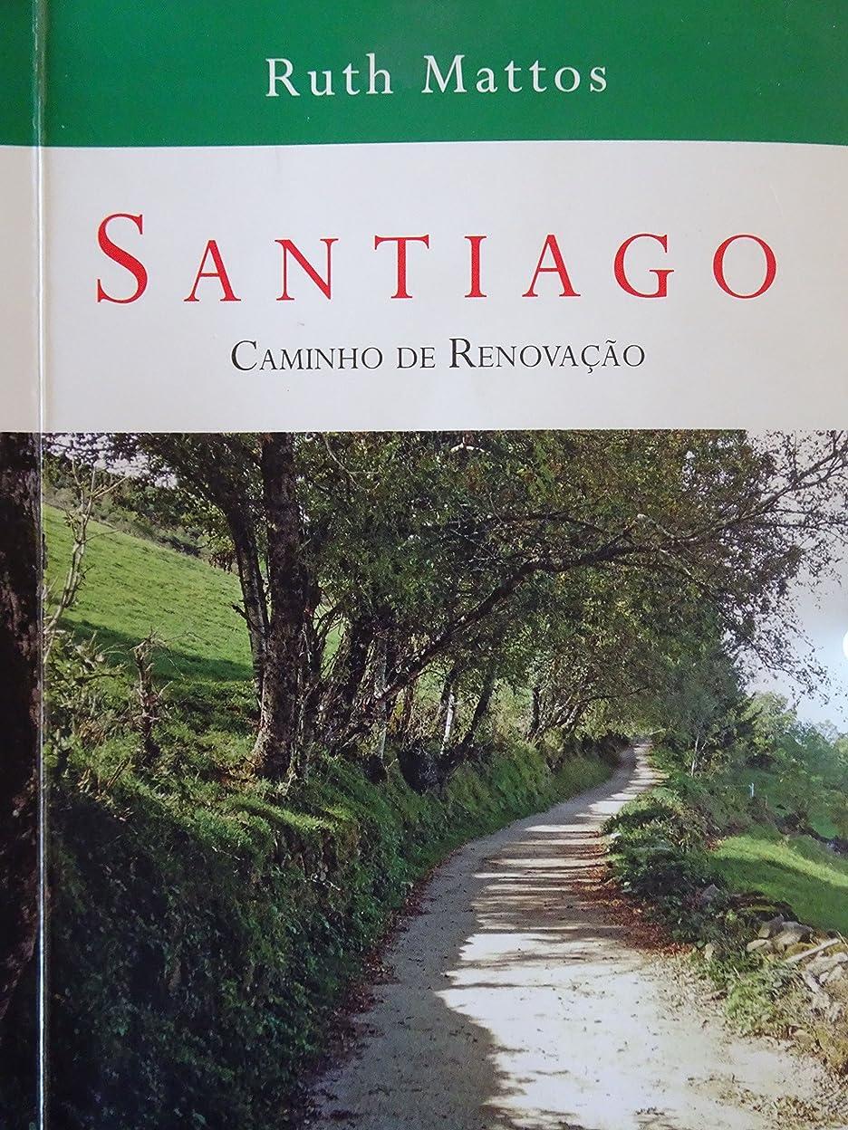 冷淡な突き出す触覚SANTIAGO: Caminho de Renova??o (Portuguese Edition)