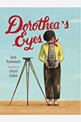 Dorothea's Eyes: Dorothea Lange Photographs the Truth Kindle Edition