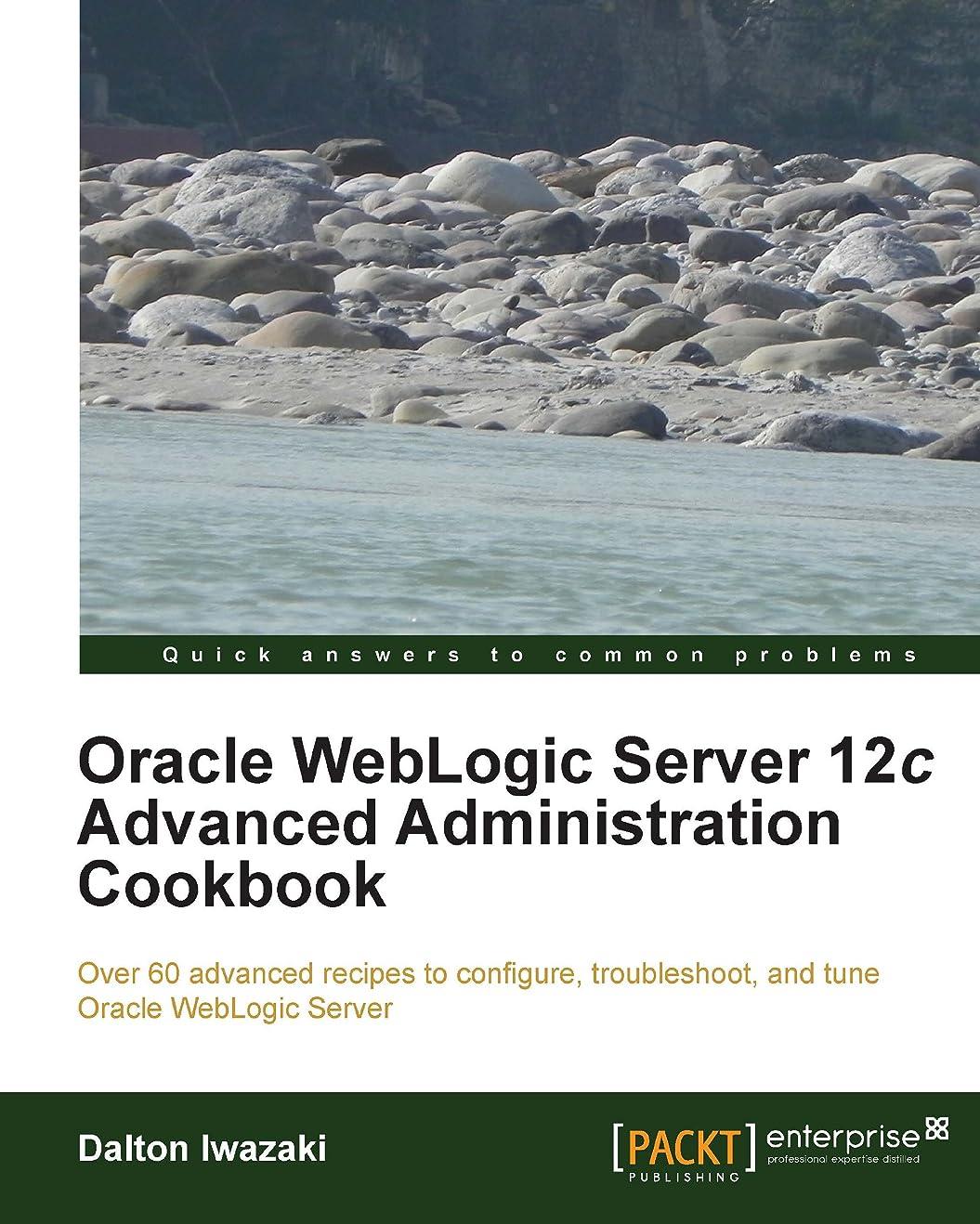 帽子繁栄バレーボールOracle WebLogic Server 12c Advanced Administration Cookbook (English Edition)
