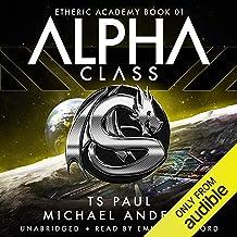 Alpha Class: The Etheric Academy, Book 1