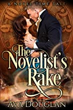 The Novelist's Rake (A Novel Time Tale Book 2)