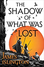 The Shadow of What Was Lost: Book One of the Licanius Trilogy PDF