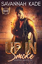 Up In Smoke (Wildfire Hearts Book 4)