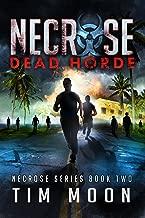 Dead Horde: Necrose Series Book Two