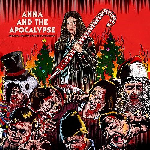 Anna And The Apocalypse (Original Motion Picture Soundtrack) [Explicit]